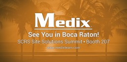 SCRS Site Solutions Summit Conference Medix