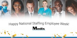 Staffing Employee Week 2020 - Medix Blog Graphic