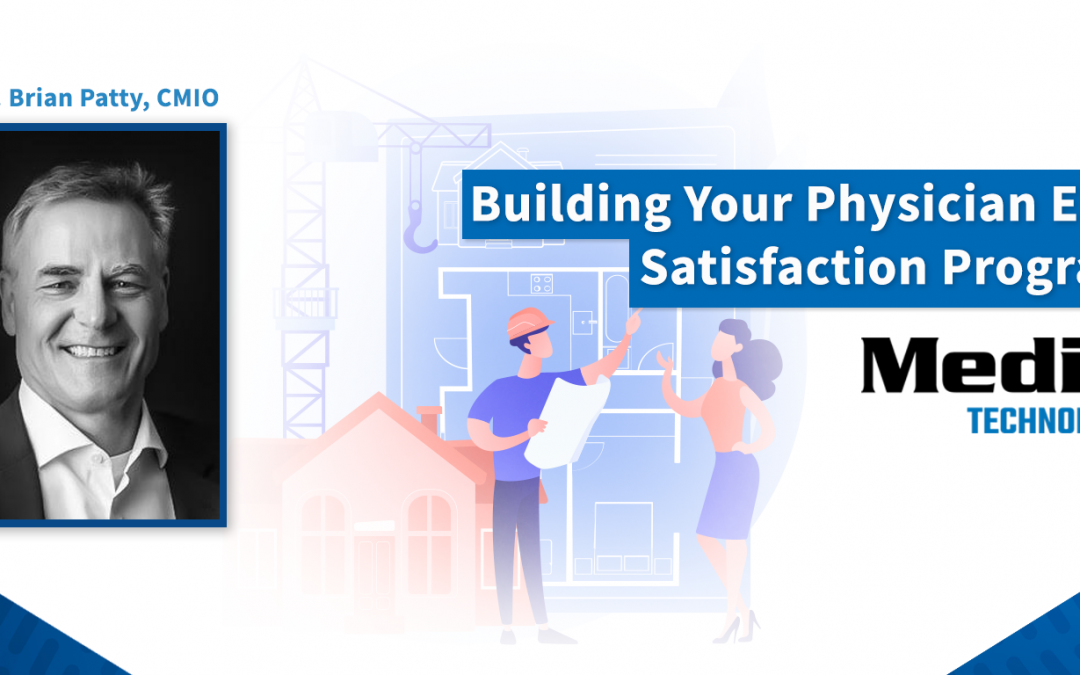 Introducing Building Your Physician EHR Satisfaction Program: A Series from Medix Technology