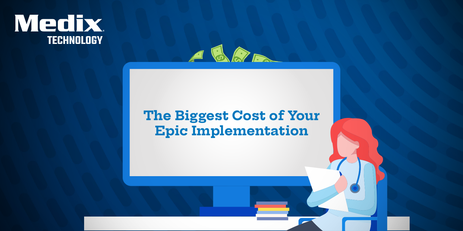 Infographic The Biggest Cost of Your Epic Implementation MedixDirect